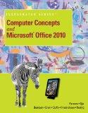 Computer Concepts and Microsoft Office 2010 Illustrated (Computer Concepts and Microsoft Off...