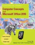 Computer Concepts Brief and Microsoft Office 2010 Illustrated Introductory