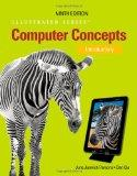 Computer Concepts: Illustrated Introductory (Illustrated (Course Technology))
