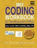 2013 Coding Workbook for the Physician's Office (Book Only)