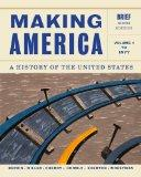 Making America, Volume 1: to 1877, Brief