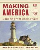 Making America, Volume 2: since 1865, Brief