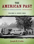 American Past : A Survey of American History, Volume II: Since 1865