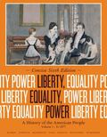 Liberty, Equality, Power: Concise, Volume I: To 1877 : A History of the American People