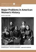 Major Problems in American Women's History (Major Problems in American History Series)