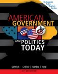 American Government and Politics Today, No Separate Policy Chapters Version, 2013-2014 (Amer...