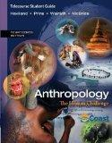 Telecourse Study Guide for Haviland/Prins/Walrath/McBride's Anthropology: The Human Challeng...