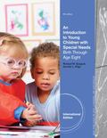 An Introduction to Young Children with Special Needs: Birth Through Age Eight