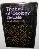 The End of Ideology Debate