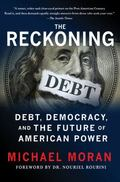 Reckoning : Debt, Democracy, and the Future of American Power