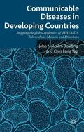 Communicable Diseases in Developing Countries : Stopping the Global Epidemics of HIV/AIDS, T...