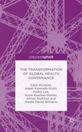 The Transformation of Global Health Governance: Competing Ideas, Interests and Institutions