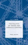 Politics of Trade and Tobacco Control