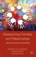 Researching Families and Relationships : Reflections on Process