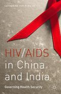 HIV/AIDS in China and India : Governing Health Security