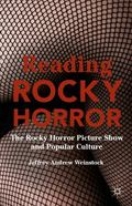 Reading Rocky Horror : The Rocky Horror Picture Show and Popular Culture