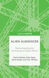 Alien Audiences: Understanding the Pleasures of Ridley Scott's Film