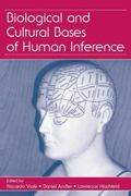 Biological and Cultural Bases of Human Inference