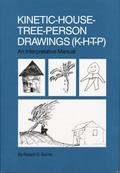 Kinetic House-Tree-Person Drawings : K-H-T-P: an Interpretative Manual
