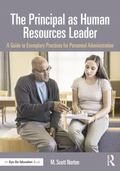 Principal As Human Resources Leader : A Guide to Exemplary Practices for Personnel Administr...