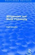 Wittgenstein and Moral Philosophy (Routledge Revivals)