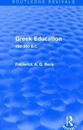 Greek Education (Routledge Revivals) : 450-350 B. C.