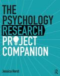 Psychology Research Companion : From Student Project to Working Life