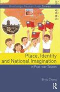 Place, Identity, and Imagination in Post-War Taiwan