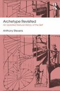 Archetype Revisited : An Updated Natural History of the Self