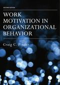 Work Motivation in Organizational Behavior, Second Edition