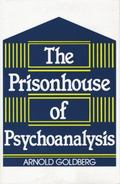 Prisonhouse of Psychoanalysis