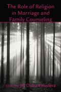 Role of Religion in Marriage and Family Counseling