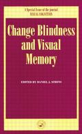 Change Blindness and Visual Memory : A Special Issue of Visual Cognition