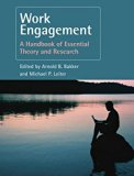 Work Engagement: A Handbook of Essential Theory and Research