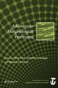 Advances in Morphological Processing : A Special Issue of Language and Cognitive Processes