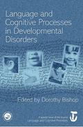 Language and Cognitive Processes in Developmental Disorders : A Special Issue of Language an...