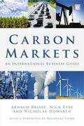 Carbon Markets : An International Business Guide