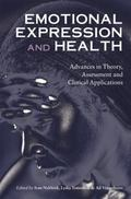 Emotional Expression and Health : Advances in Theory, Assessment and Clinical Applications