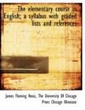 Elementary Course in English; a Syllabus with Graded Lists and References