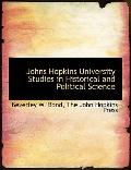 Johns Hopkins University Studies in Historical and Political Science