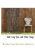 Auld Lang Syne and Other Songs
