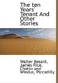 Ten Years' Tenant and Other Stories