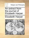 Extract from the Journal of Elizabeth Harper