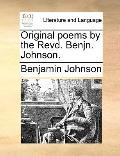 Original Poems by the Revd Benjn Johnson