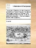 Satyrs of Decimus Junius Juvenalis : And of Aulus Persius Flaccus. Translated into English v...