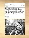 Satires of Juvenal Translated : With explanatory and classical notes, relating to the laws a...