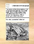 History of the Belles Lettres, and of the Arts and Sciences, from Their Origin, down to This...
