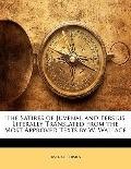 Satires of Juvenal and Persius Literally Translated from th