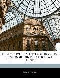 De Aeschyliis Antistrophicorum Responsionibus Particula I: Thesis.