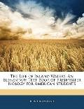 The Life of Inland Waters: An Elementary Text Book of Freshwater Biology for American Students